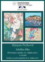 Izložba Stjepana Perkovića u Europskom domu Zagreb