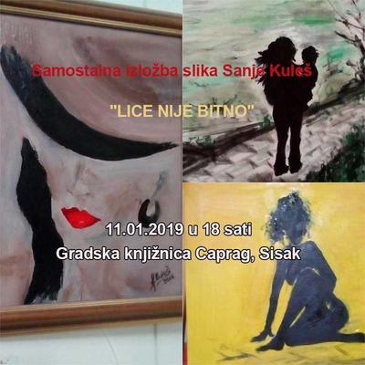 """Samostalna izložba slika Sanje Kuleš  """"LICE NIJE BITNO"""""""