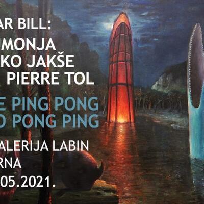 "Izložba ""Il fiume Ping Pong e il lago Pong Ping"""