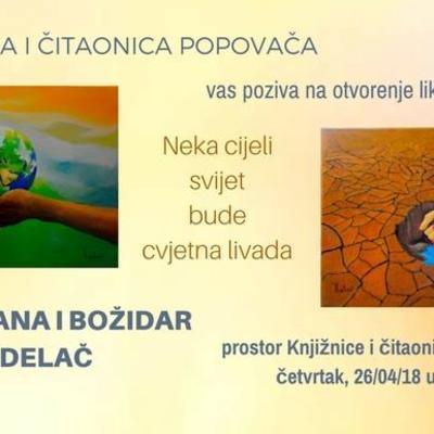 """Izložba slika """"Neka cijeli svijet bude cvjetna livada"""" Snježane i Božidara Delača"""