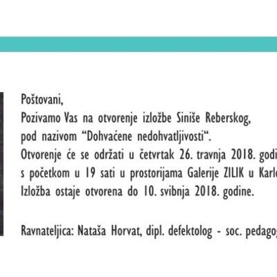 """Samostalna izložba akademskog umjetnika Siniše Reberskog """"Dohvaćene nedohvatljivosti"""""""