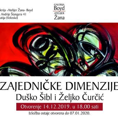 """Izložba Duška Šibla i Željka Čurčića """"Zajedničke dimenzije"""""""