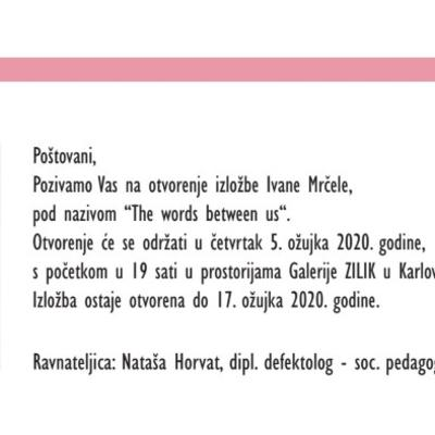 "Izložba akademske umjetnice Ivane Mrčele ""The words between us"""