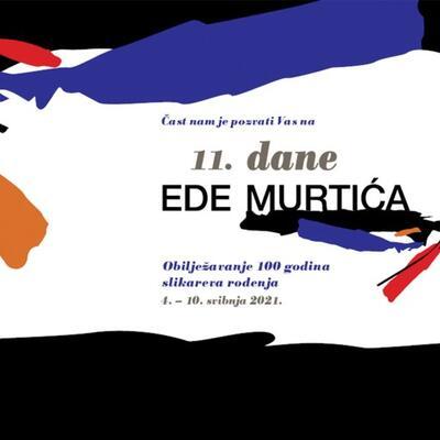 11. dani Ede Murtića